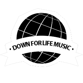 DOWN FOR LIFE MUSIC